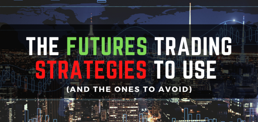 The Futures Trading Strategies to Use (and the ones to avoid) Fxcracked.com