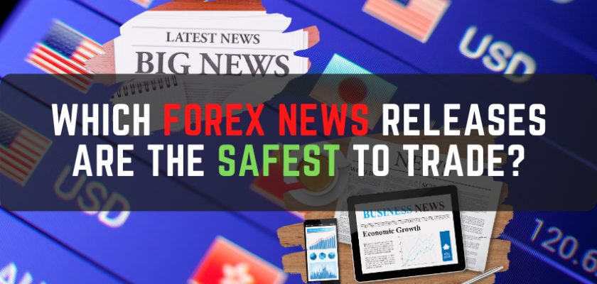 Which Forex News Releases are the Safest to Trade FXCracked.com