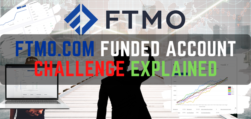 FTMO.com funded account challenge explained